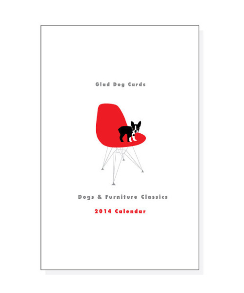 Dogs on Furniture 2014 Calendar by Glad Dog Cards