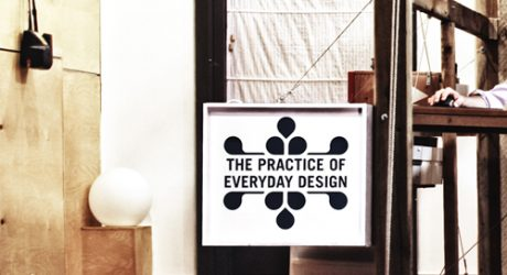 The Practice of Everyday Design