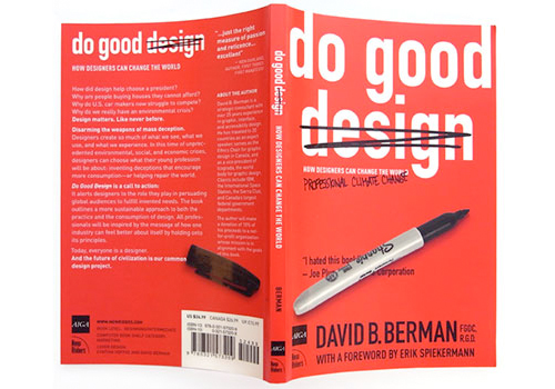 Do Good Design: How Designers Can Change the World by David Berman