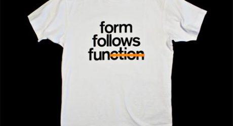 Form Follows Fun