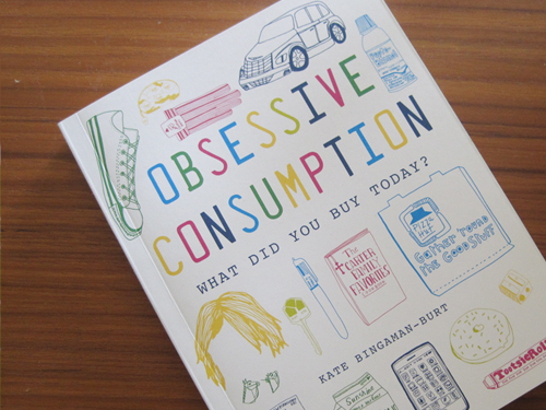 Obsessive Consumption: The Book