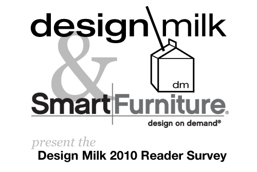Design Milk 2010 Reader Survey: Win $500 from SmartFurniture in technology style fashion news events interior design home furnishings art architecture  Category