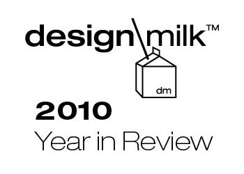 Design Milk 2010 Year in Review