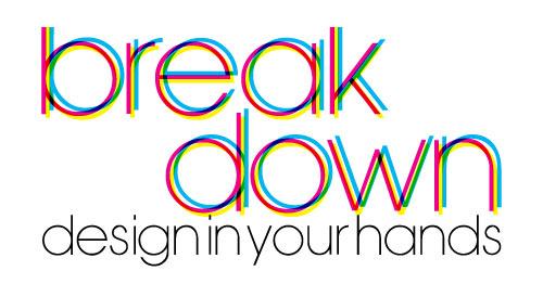 Break-Down: Design In Your Hands