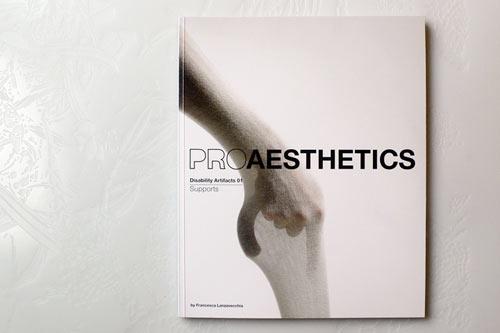 Proaesthetics by Francesca Lanzavecchia
