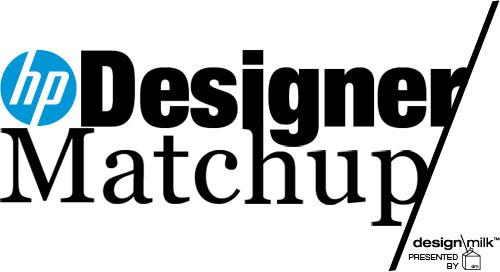 The HP Designer Matchup Challenge Presented by Design Milk