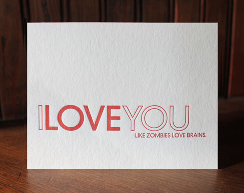 You Can Always Count On Sapling Press For Their Fabulous Dear Blank And  Their I Love You Series Of Cards. Now, Take The I Love You And Add Some  Zombies ...
