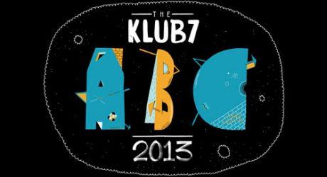 The KLUB7 ABC 2013 [Video]