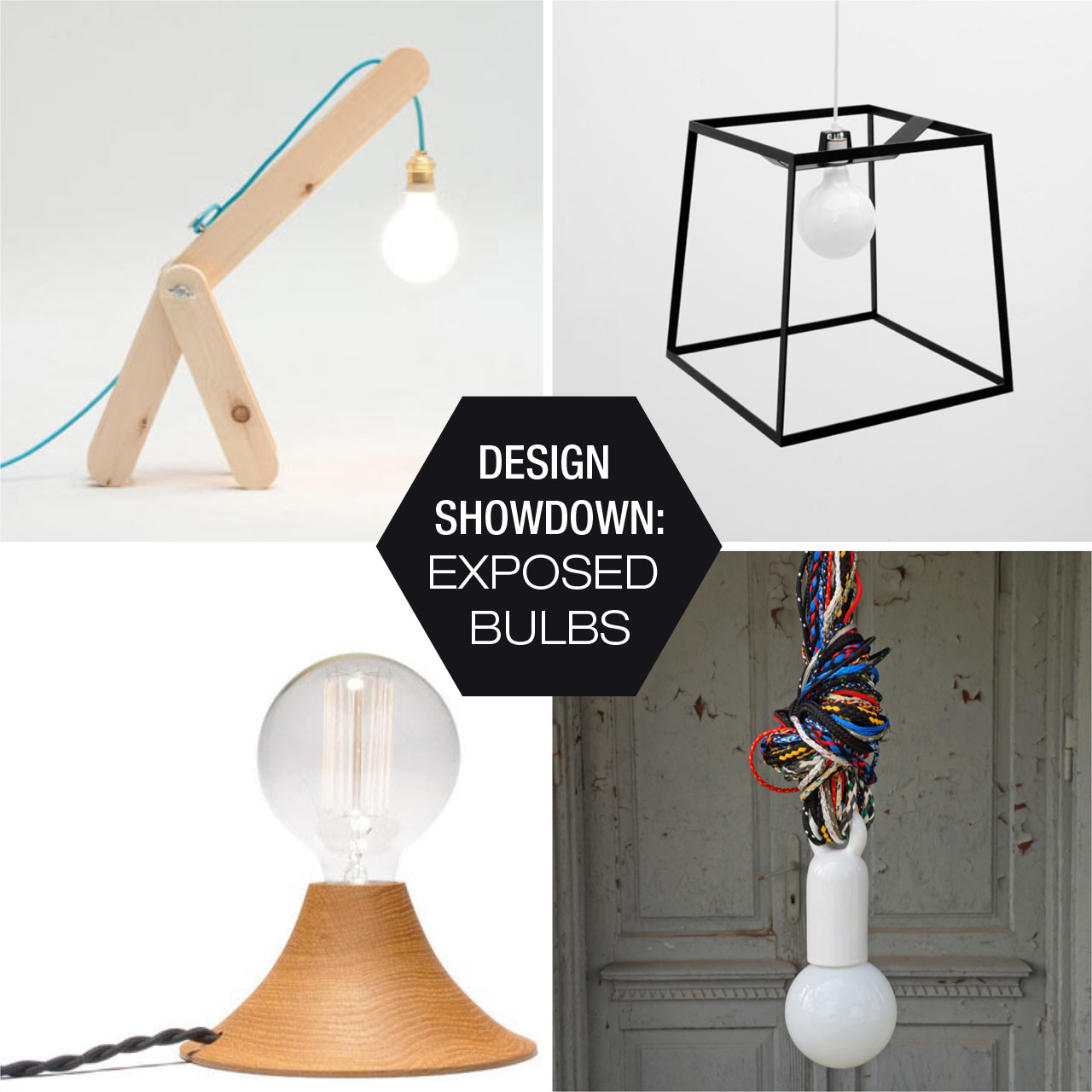 Design Showdown: Exposed Bulbs