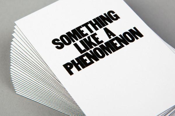 Something like a phenomenon