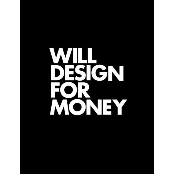 will-design-for-money