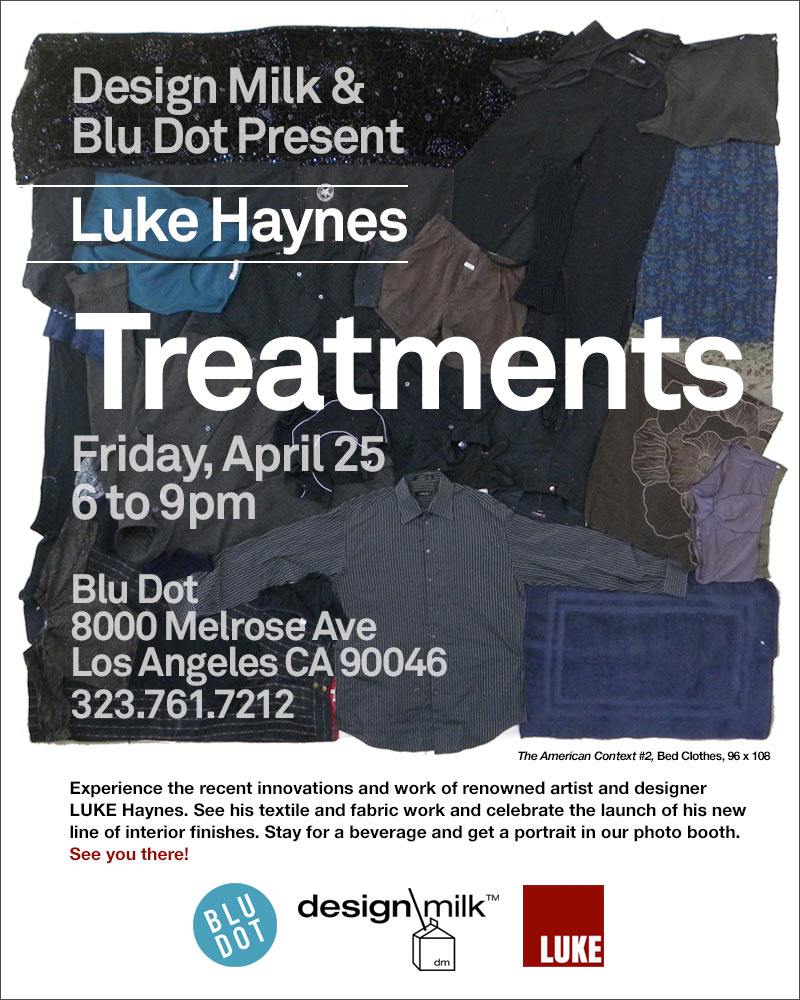 Come See Luke Haynes Treatments at Blu Dot LA