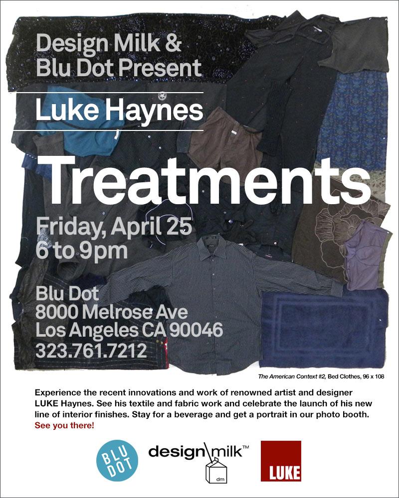 Come See Luke Haynes Treatments at Blu Dot LA