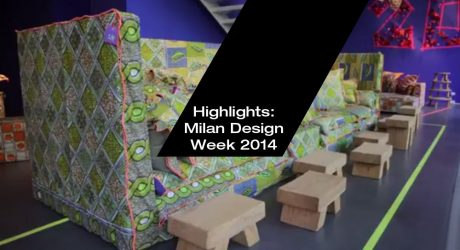 Milan Design Week 2014 Highlights [VIDEO]
