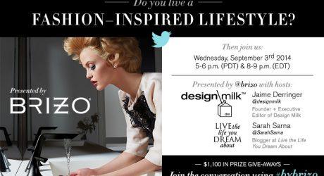 Modern Fashion Meets Modern Design: #BYBRIZO Twitter Event