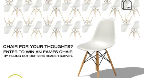 Design Milk 2014 Reader Survey: Enter to Win an Eames Chair from Smart Furniture