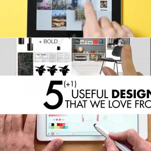 5 (+ 1) Useful Design Apps That We Love
