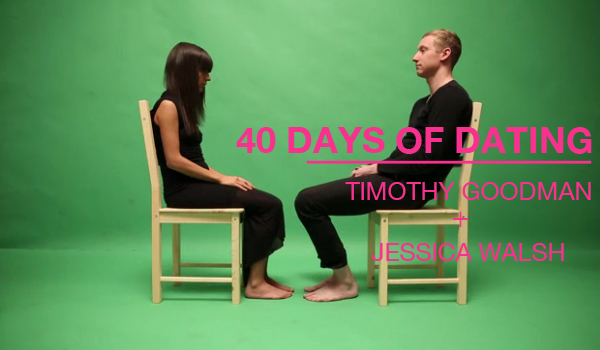 Forty days of dating