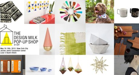 Reminder: DM Pop-Up Shop @ ICFF + Adorn Milk at WantedDesign!