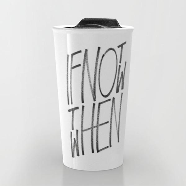 ifnotnow-travel-mug