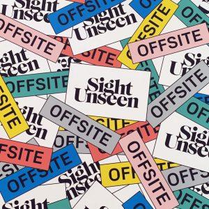 Sight Unseen OFFSITE 2016: Part 1