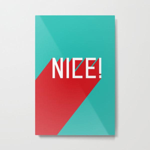 nice-metal-print