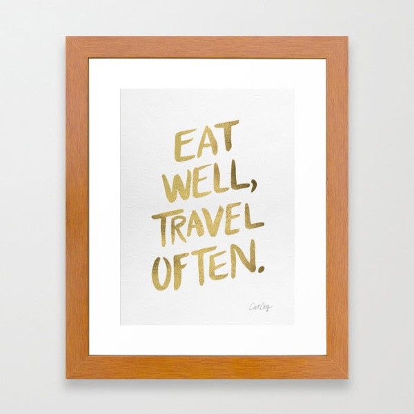 eat-well-travel-often-on-gold-framed-print