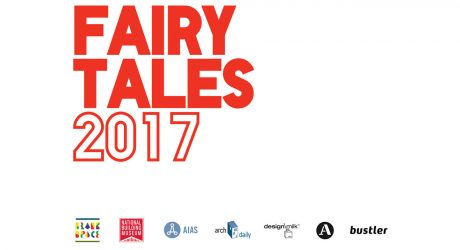 Fairy Tales 2017 4th Annual Architecture Storytelling Competition