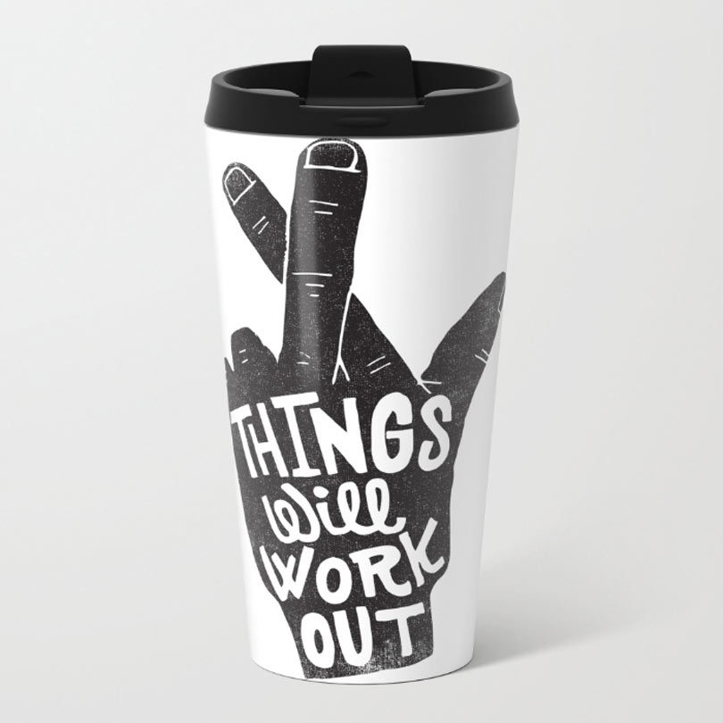things-will-work-out-metal-travel-mug