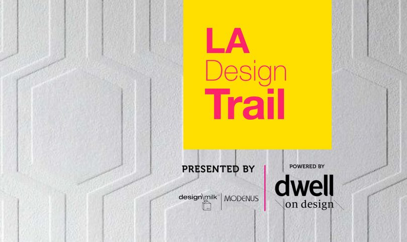 Introducing the 2018 LA Design Trail