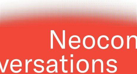 Introducing the NeoCon Podcast: NeoConversations
