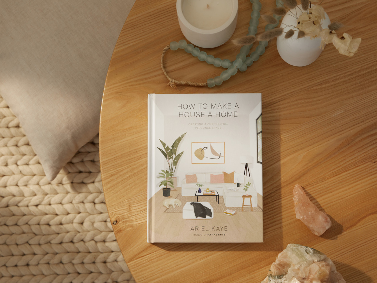 Tips + Tricks From Parachute Home Founder Ariel Kaye's New Home Design Book