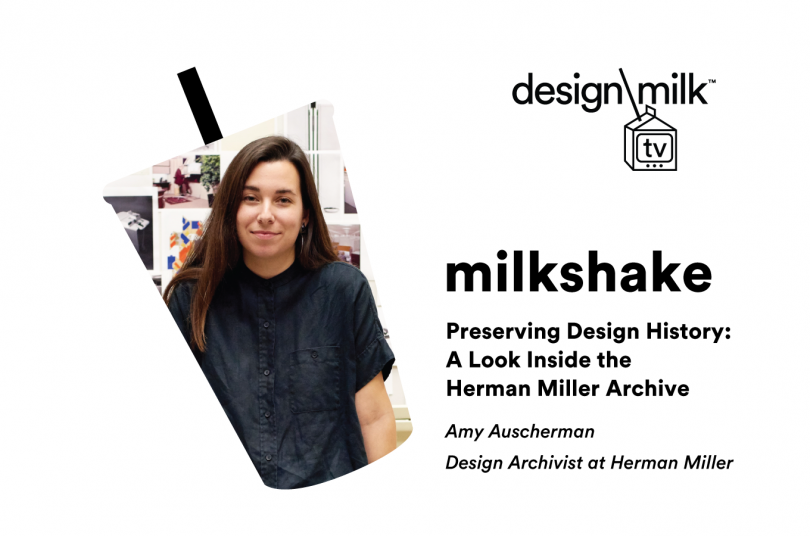 DMTV Milkshake: Peek into the Herman Miller Archives with Amy Auscherman