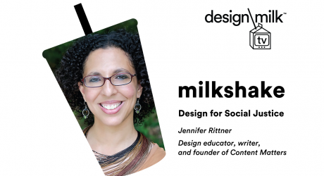 DMTV Milkshake: Jennifer Rittner Discusses Design + Social Justice