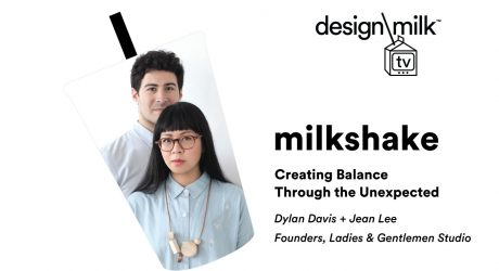 DMTV Milkshake: Creating Balance Through the Unexpected with Ladies & Gentlemen Studio