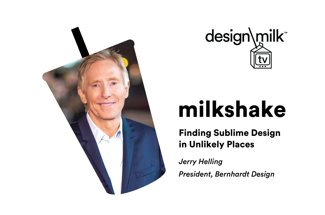 DMTV Milkshake: Jerry Helling Finds Sublime Design in Unlikely Places