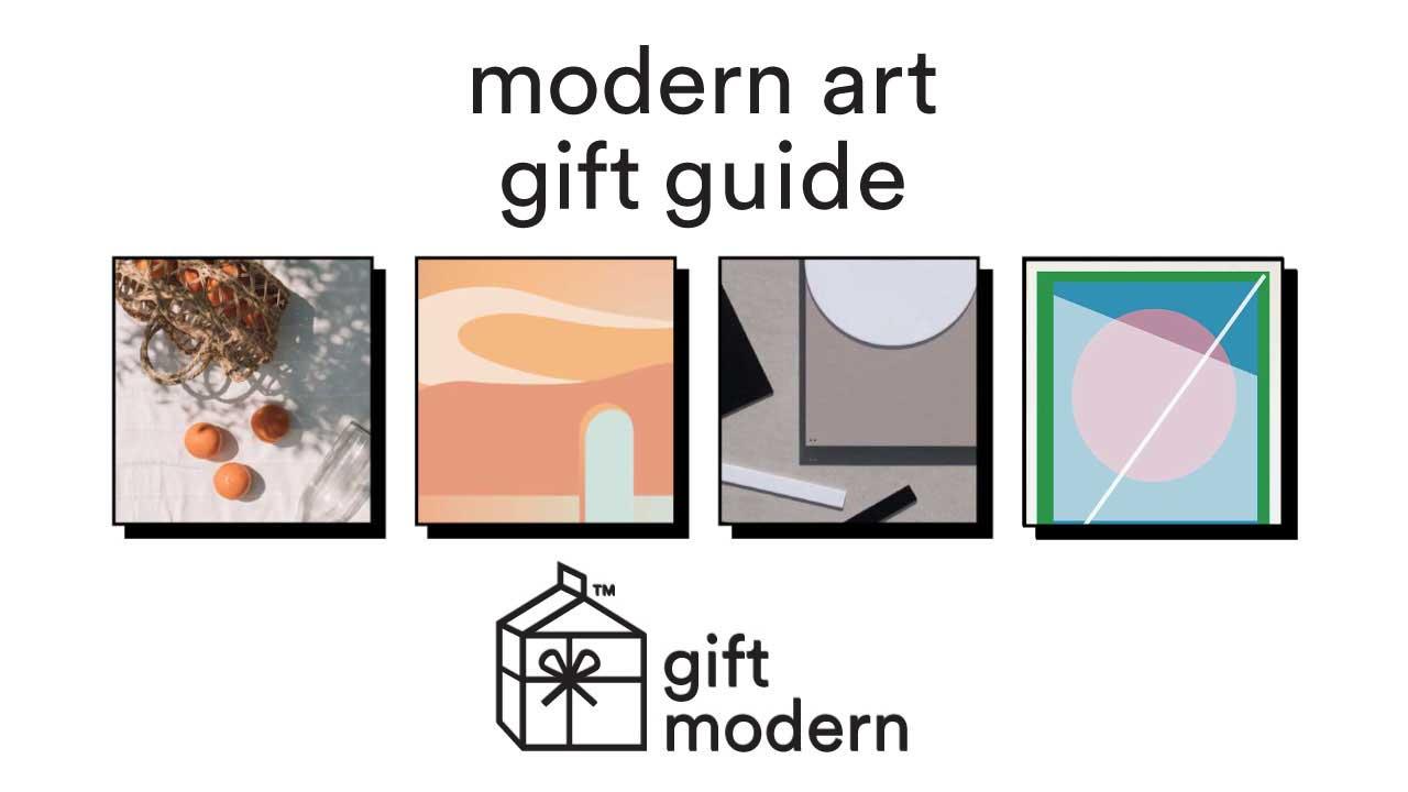 2020 Gift Guide: Modern Art