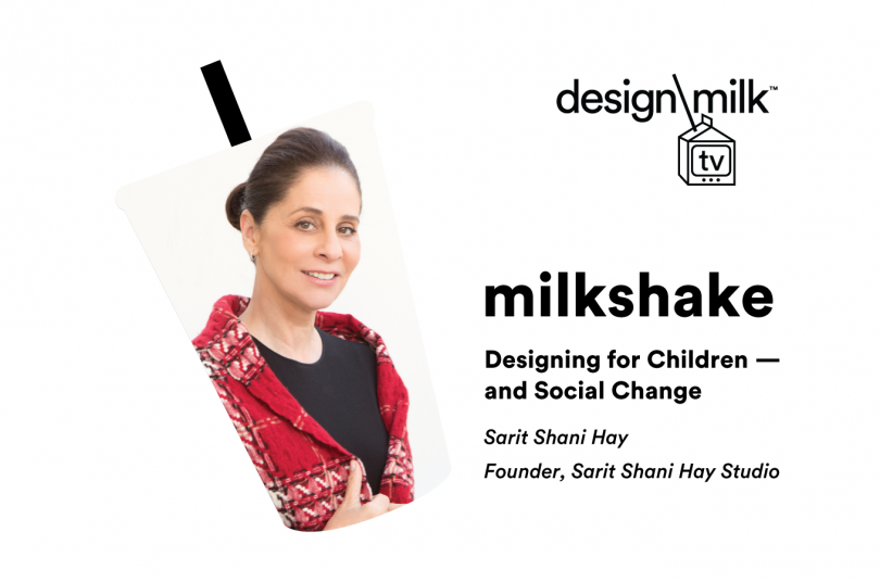 DMTV Milkshake: Sarit Shani Hay on Designing for Children + Social Change