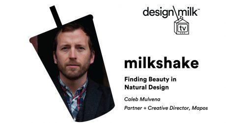 DMTV Milkshake: Finding Beauty in Natural Design