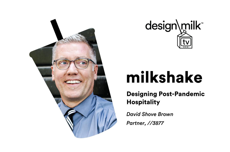 David Shove-Brown on Designing Put up-Pandemic Hospitality