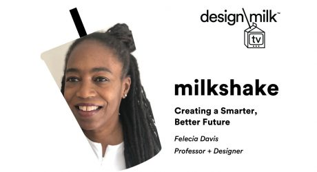DMTV Milkshake: Felecia Davis on Creating a Smarter, Better Future