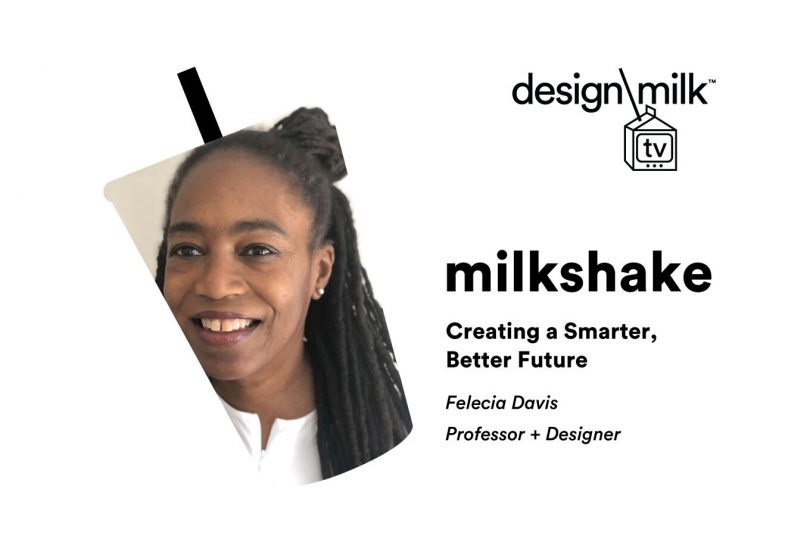 DMTV Milkshake: Felecia Davis on Creating a Smarter, Better Future