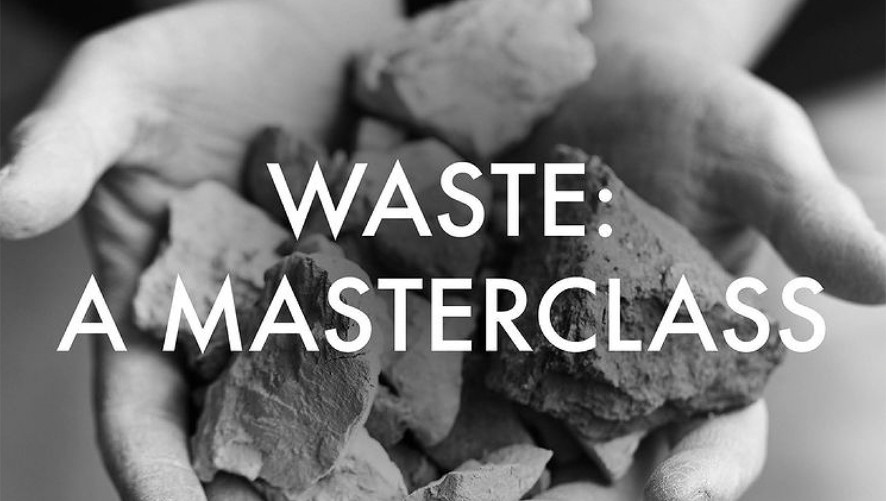 black and white title slide reading WASTE: MASTERCLASS