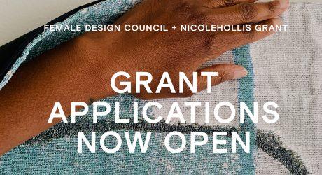 Female Design Council + NICOLEHOLLIS Grant Applications Are Open!